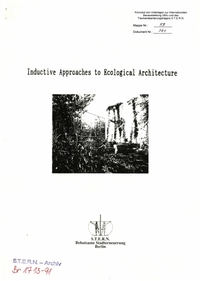 Bericht: Inductive Approaches to Ecological Architecture